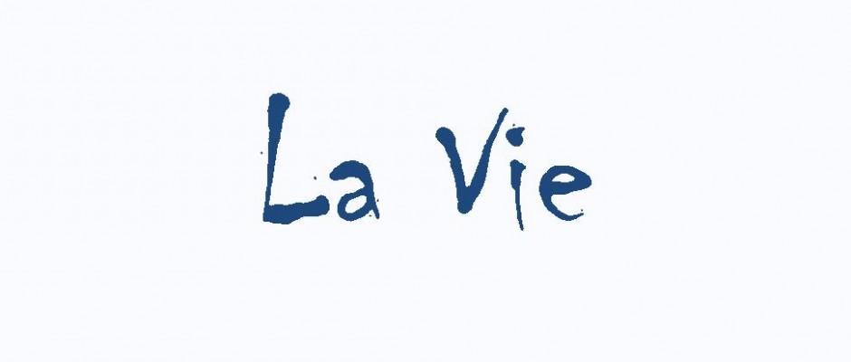 La Vie alleen de naam 1